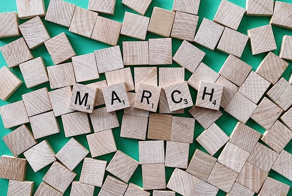 """scrabble pieces spelling """"March"""" related to marketing and management tips for March"""